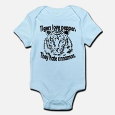 Tigers hate pepper. They hate cinnamon. Body Suit