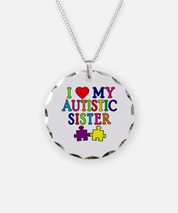 I Love My Autistic Sister Necklace