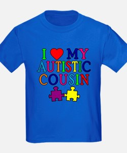 I Love My Autistic Cousin T