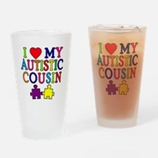I Love My Autistic Cousin Drinking Glass