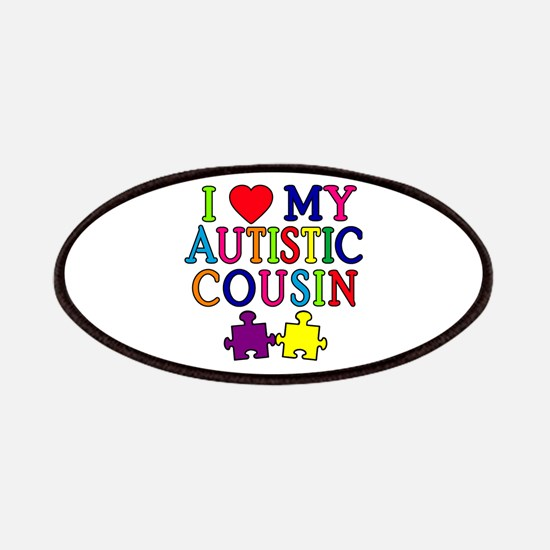 I Love My Autistic Cousin Patches