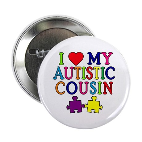 """I Love My Autistic Cousin 2.25"""" Button (10 pack)"""
