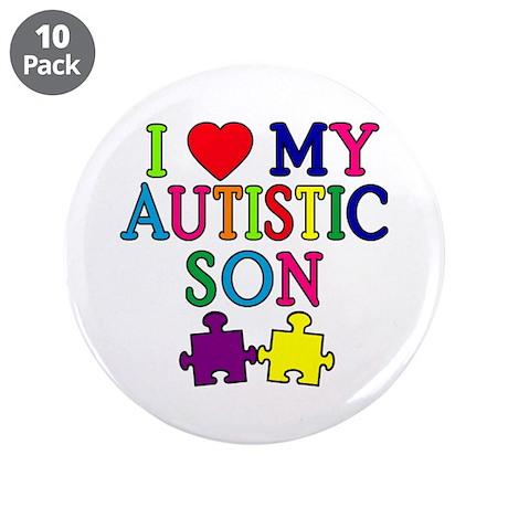 "I Love My Autistic Son Tshirts 3.5"" Button (10 pac"