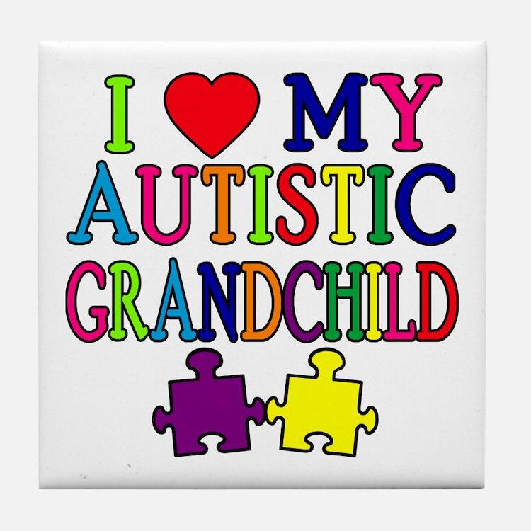 I Love My Autistic Grandchild Tshirts Tile Coaster
