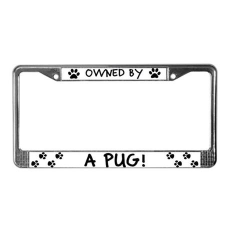 Owned by a Pug License Plate Frame