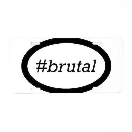 #brutal Aluminum License Plate
