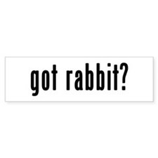 GOT RABBIT Bumper Stickers