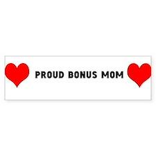 Proud Bonus Mom Bumper Stickers