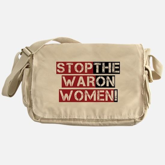 Stop The War on Women Messenger Bag