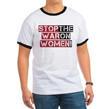 Stop The War on Women T