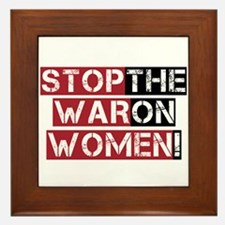 Stop The War on Women Framed Tile