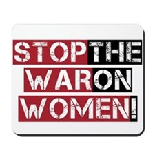 Stop The War on Women Mousepad