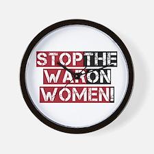 Stop The War on Women Wall Clock