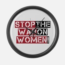 Stop The War on Women Large Wall Clock