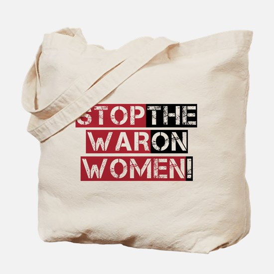 Stop The War on Women Tote Bag