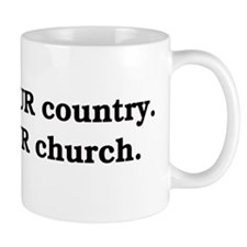 This is OUR country Mug
