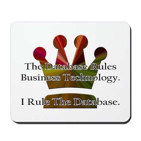 """I Rule The Database"" Mousepad"