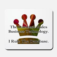 """I Rule The Database"" Mousepad"