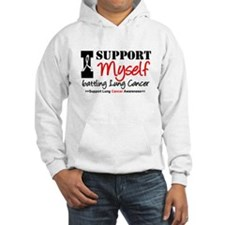 I Support Myself Lung Cancer Jumper Hoody