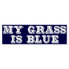 my grass is blue white bs 2 Bumper Bumper Sticker