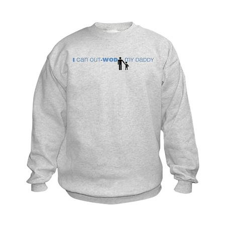 I Can Out-WOD My Daddy Kids Sweatshirt