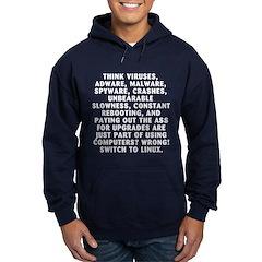 Think viruses...Linux - Hoodie