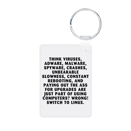 Think viruses...Linux - Aluminum Photo Keychain