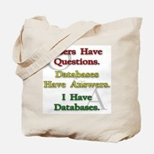 """I Have Databases"" Tote Bag"