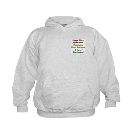 """I Have Databases"" Kids Hoodie"