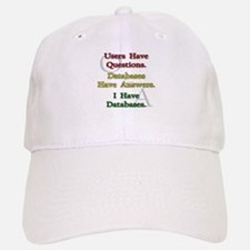 """I Have Databases"" Baseball Baseball Cap"