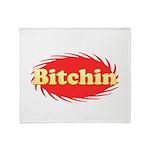 Bitchin Throw Blanket