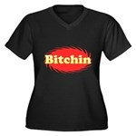Bitchin Women's Plus Size V-Neck Dark T-Shirt