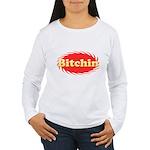 Bitchin Women's Long Sleeve T-Shirt