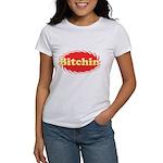 Bitchin Women's T-Shirt