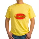 Bitchin Yellow T-Shirt