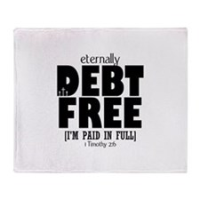 Eternally Debt Free: Paid in Full Throw Blanket