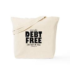 Eternally Debt Free: Paid in Full Tote Bag