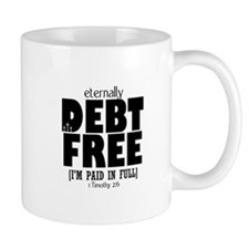 Eternally Debt Free: Paid in Full Mug