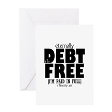 Eternally Debt Free: Paid in Full Greeting Card