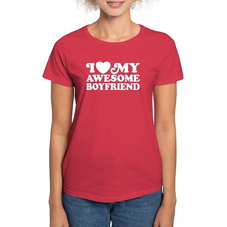 I Love My Awesome Boyfriend Women's Dark T-Shirt