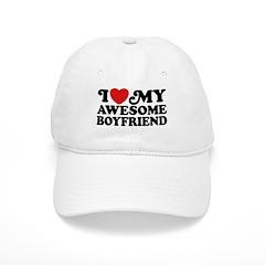 I Love My Awesome Boyfriend Baseball Cap