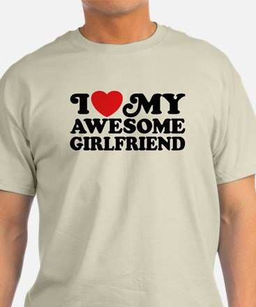 I Love My Awesome Girlfriend T-Shirt