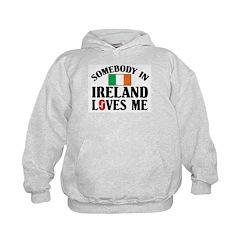 Somebody In Ireland Hoodie