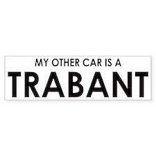 My Other Car Is A Trabant Bumper Bumper Sticker