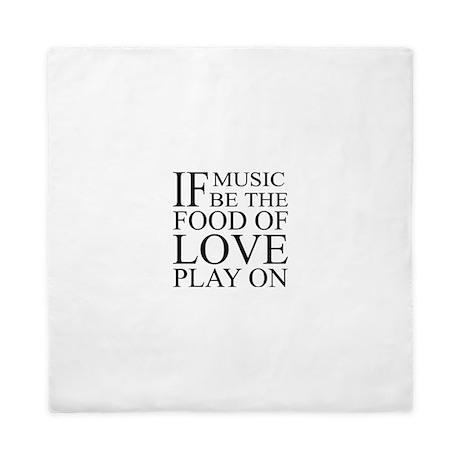 Music-Food-Love Quote Queen Duvet