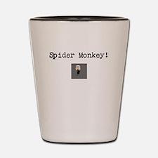 Spider Monkey! Shot Glass