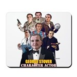 Actor George Stover Mousepad