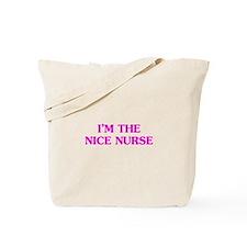 Pink Nice Nurse Tote Bag