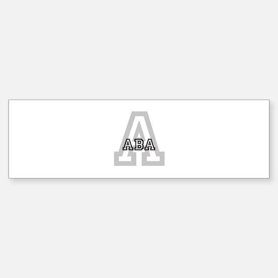 Letter A: Aba Bumper Bumper Bumper Sticker