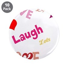 "live laugh love 3.5"" Button (10 pack)"